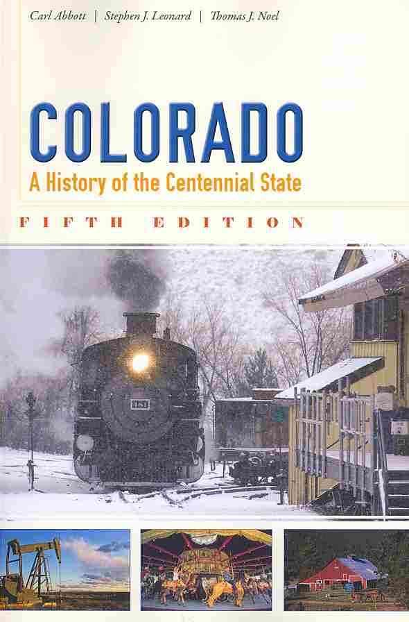Colorado By Abbott, Carl/ Leonard, Stephen J./ Noel, Thomas J.